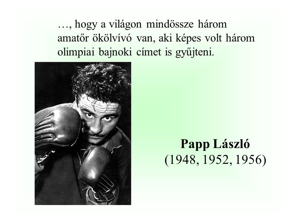 …, hogy a kétszeres sportlövő olimpiai bajnokunk (1948,1952)…………………..