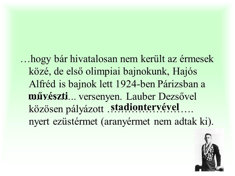 …, hogy a magyar ………..sport első kilenc (!) olimpiai érme mind aranyérem volt. Kovács István 1996 Énekes István 1936 Kocsis Antal 1928 ökölvívó