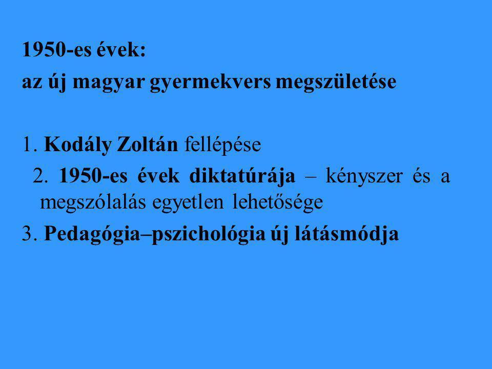 1950-es évek: az új magyar gyermekvers megszületése 1.
