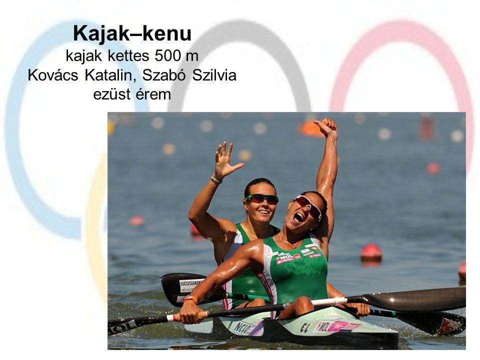 Kajak–kenu kajak kettes 500 m Kovács Katalin, Szabó Szilvia ezüst érem