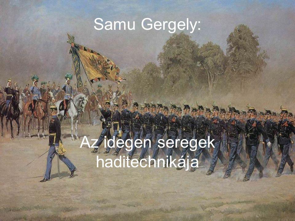 A császári királyi haderő állapota A cs.kir. hadsereg a XIX.