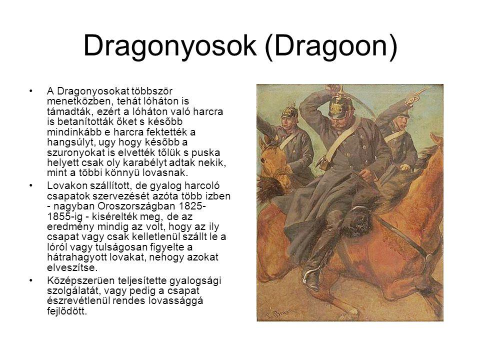 Huszárok Huszárok: Nem szokványos könnyűlovasság, mely már a 15.században kialakult.