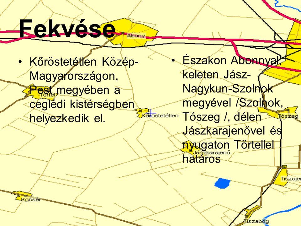 Fekvése Kőröstetétlen Közép- Magyarországon, Pest megyében a ceglédi kistérségben helyezkedik el. Északon Abonnyal, keleten Jász- Nagykun-Szolnok megy
