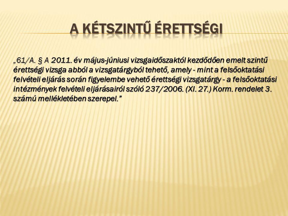 """61/A. § A 2011."