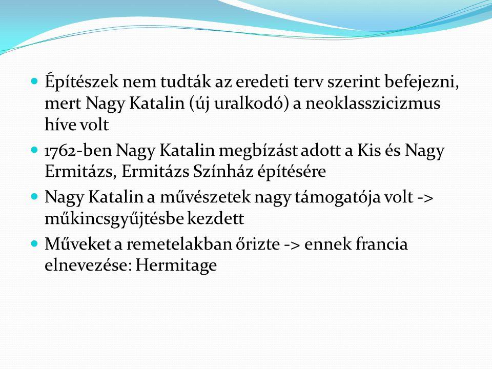 1837-ben leégett 1852-ben nyitották meg az Új Ermitázst a nagyközönség előtt Első Világháború: a teljes gyűjtemény a Sándor Palotába került 1917-es októberi forradalomig a mindenkori uralkodó használta 1917 Július- November: Ideiglenes Kormány székhelye
