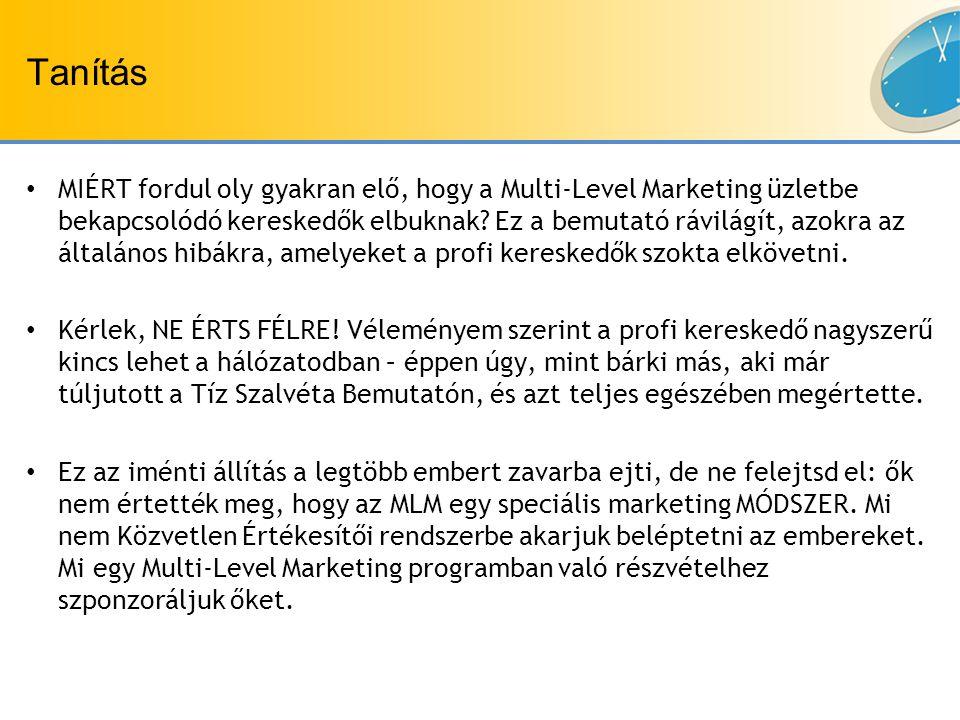 Tanítás MIÉRT fordul oly gyakran elő, hogy a Multi-Level Marketing üzletbe bekapcsolódó kereskedők elbuknak.