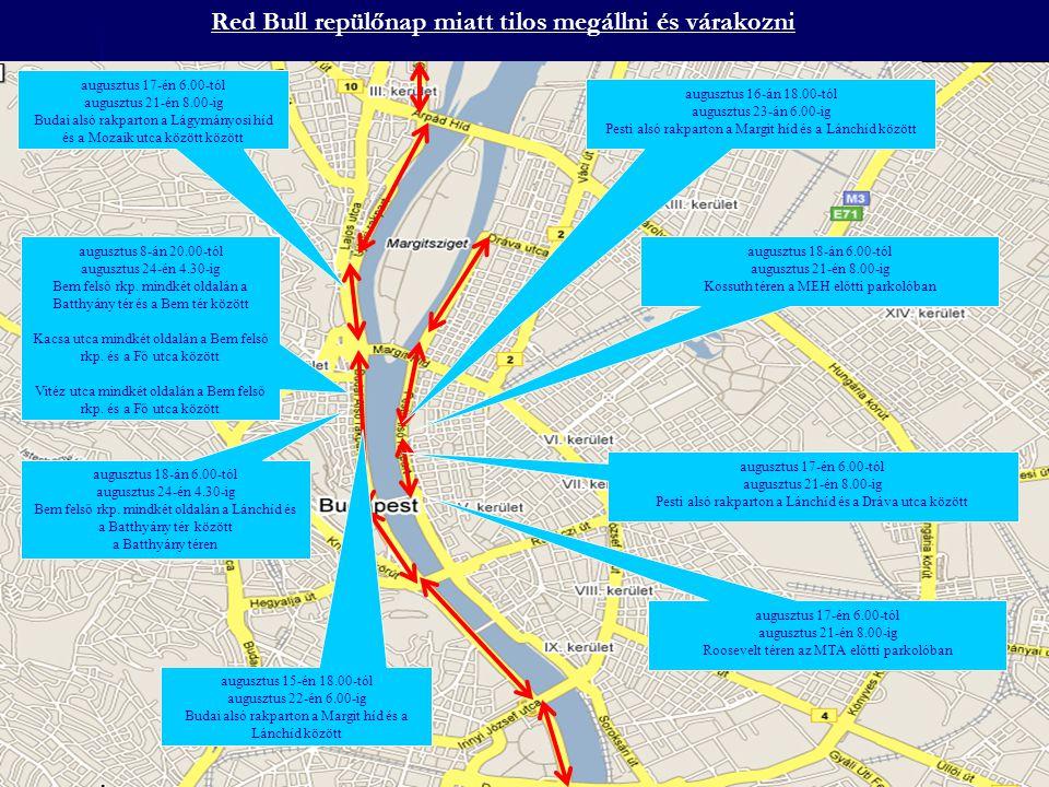 A Borfalu 2007 rendezvény miatt tilos megállni és várakozni augusztus 22-én 24.00-ig az '56-sok terén a Városligeti fasor és a Benczúr utca között