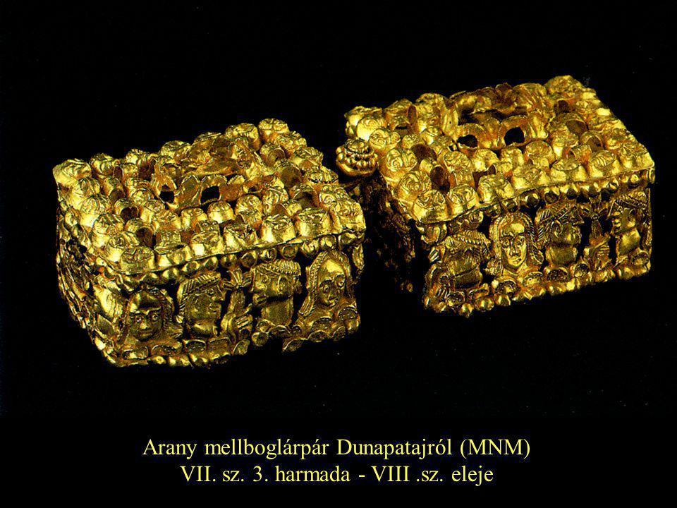 Arany mellboglárpár Dunapatajról (MNM) VII. sz. 3. harmada - VIII.sz. eleje