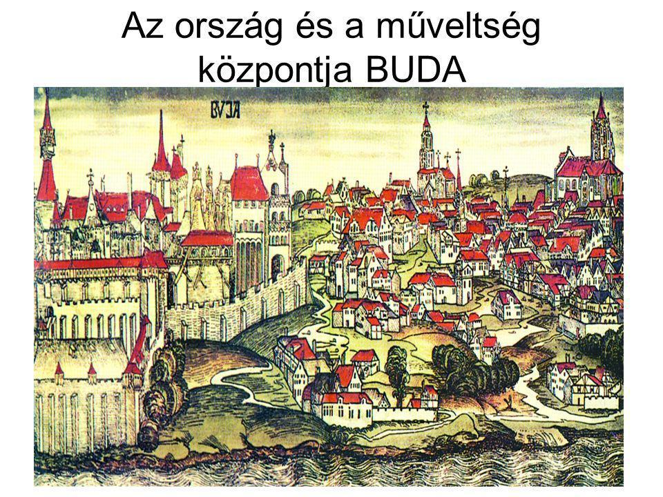 Az ország és a műveltség központja BUDA