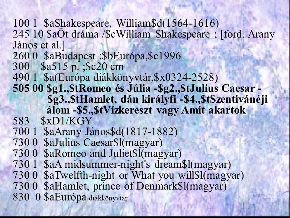100 10 $aShakespeare,$jWilliam.245 10 $aÖt dráma$cWilliam Shakespeare$e[ford.