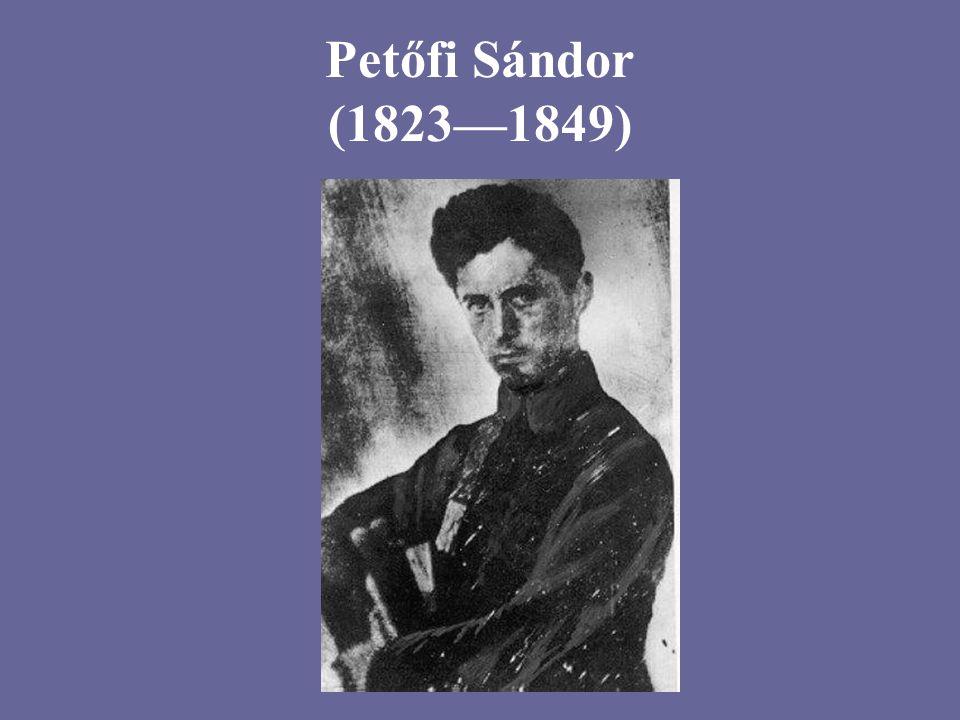 Petőfi Sándor (1823—1849)