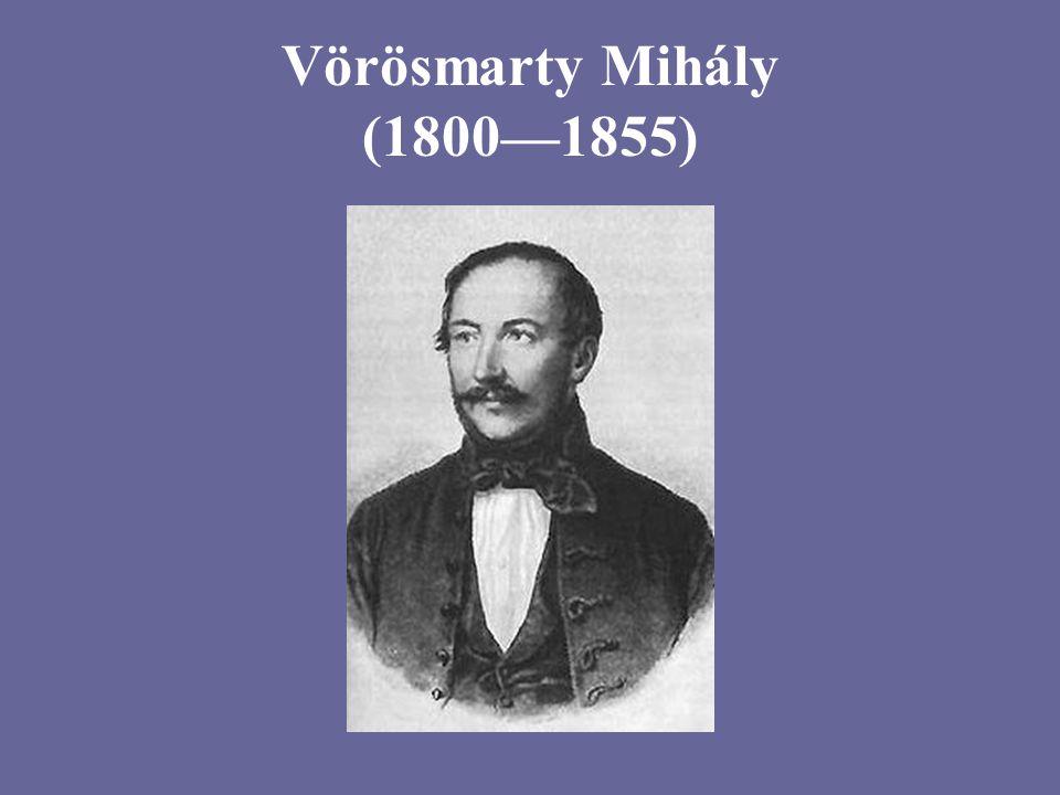 Vörösmarty Mihály (1800—1855)