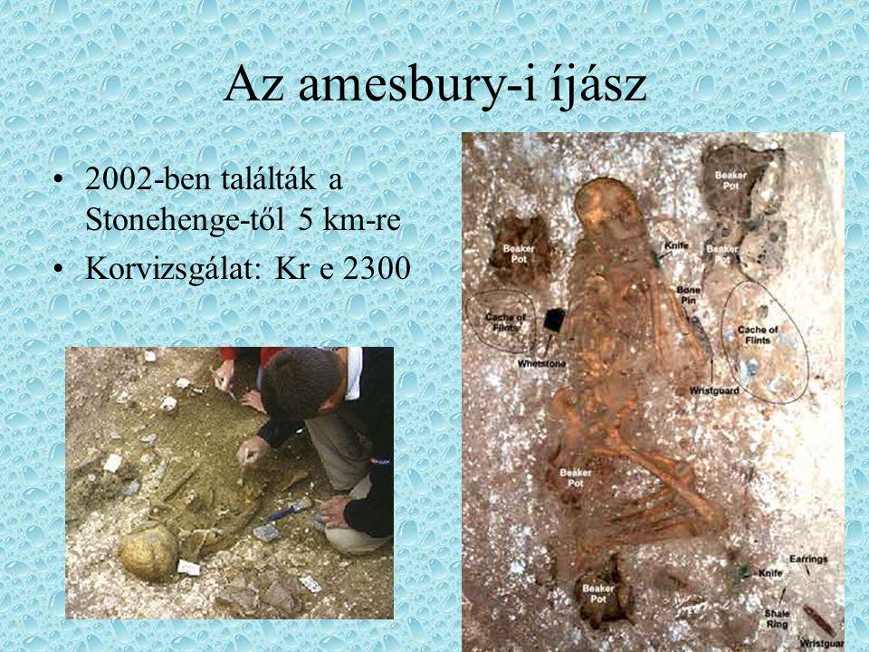 Az amesbury-i íjász 2002-ben találták a Stonehenge-től 5 km-re Korvizsgálat: Kr e 2300