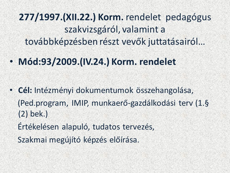 277/1997.(XII.22.) Korm.