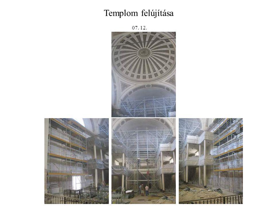 Templom felújítása 07. 12.
