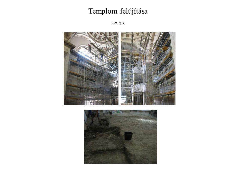 Templom felújítása 07. 29.