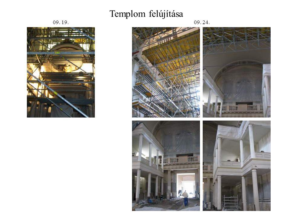 Templom felújítása 09. 24.09. 19.