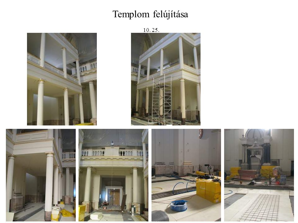 Templom felújítása 10. 25.