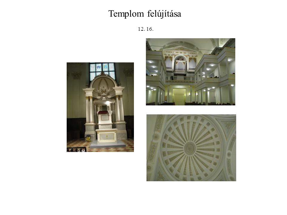 Templom felújítása 12. 16.