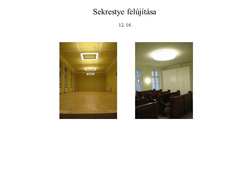 Sekrestye felújítása 12. 16.
