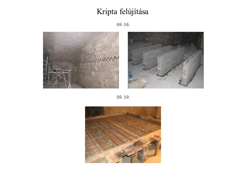 Kripta felújítása 09. 16. 09. 19.