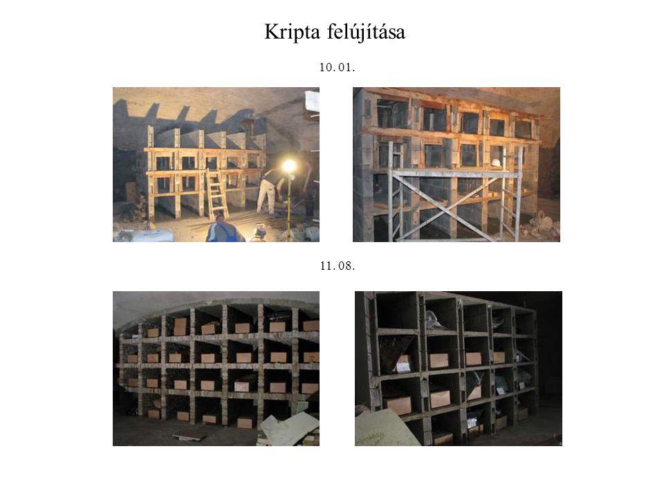 Kripta felújítása 10. 01. 11. 08.