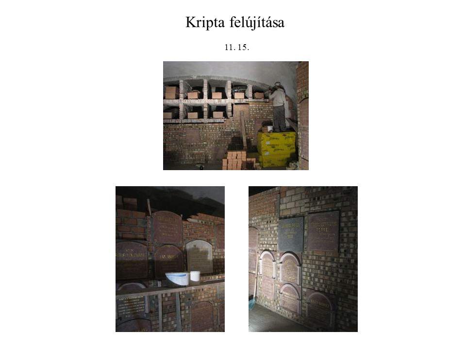 Kripta felújítása 11. 15.