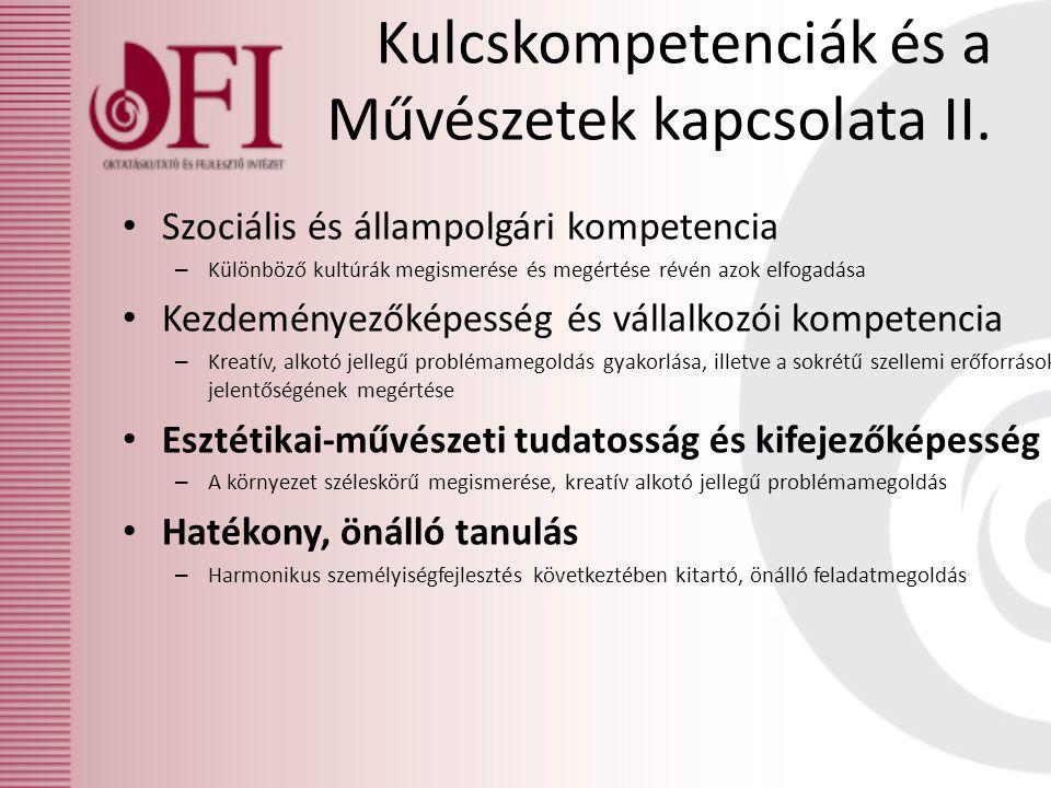 Kulcskompetenciák és a Művészetek kapcsolata II. Szociális és állampolgári kompetencia – Különböző kultúrák megismerése és megértése révén azok elfoga