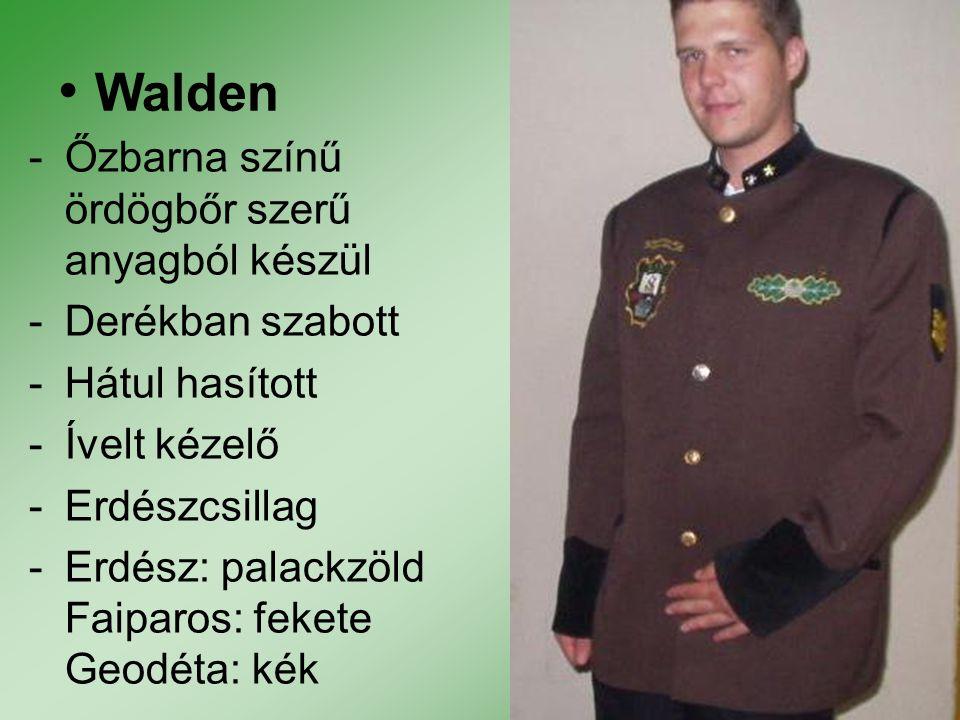 Walden -Őzbarna színű ördögbőr szerű anyagból készül -Derékban szabott -Hátul hasított -Ívelt kézelő -Erdészcsillag -Erdész: palackzöld Faiparos: feke