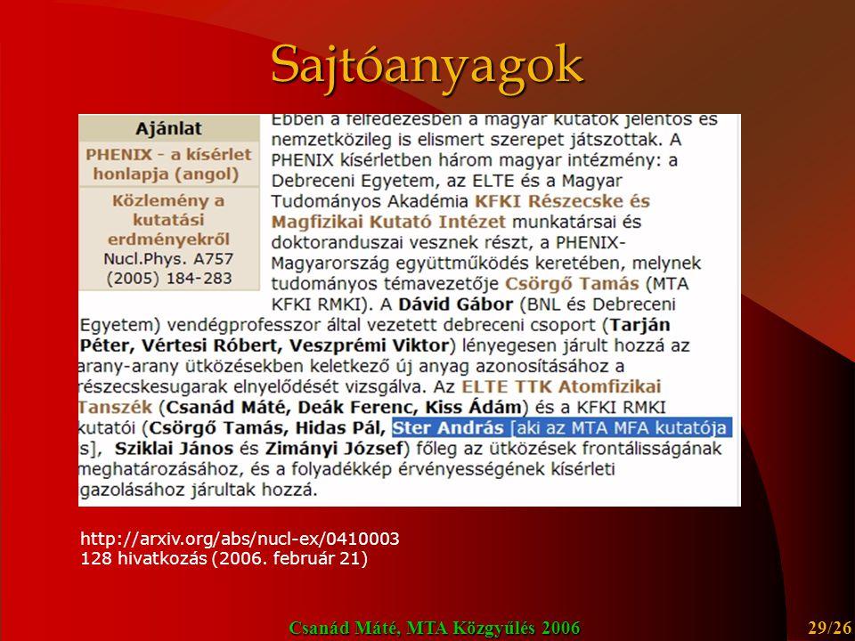 Csanád Máté, MTA Közgyűlés 2006 30/26 Sajtóanyagok
