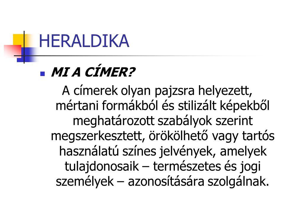 HERALDIKA MI A CÍMER.