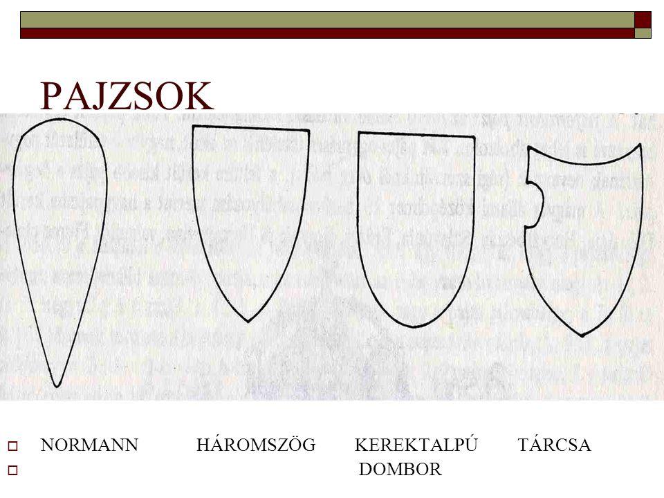 PAJZSOK  NORMANN HÁROMSZÖG KEREKTALPÚ TÁRCSA  DOMBOR