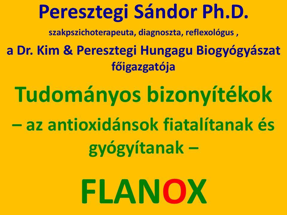 Peresztegi Sándor Ph.D. szakpszichoterapeuta, diagnoszta, reflexológus, a Dr. Kim & Peresztegi Hungagu Biogyógyászat főigazgatója Tudományos bizonyíté