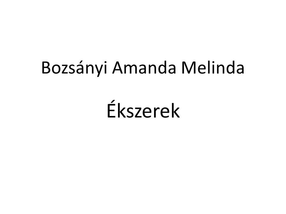 Bozsányi Amanda Melinda Ékszerek