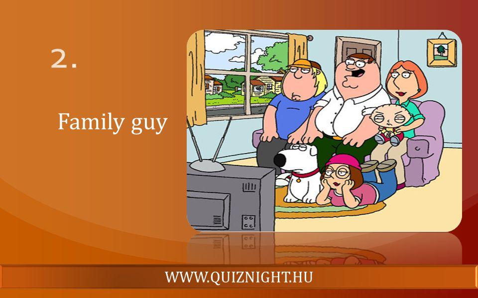 Family guy WWW.QUIZNIGHT.HU