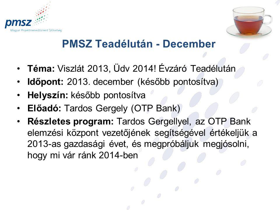 PMSZ Teadélután - December Téma: Viszlát 2013, Üdv 2014.