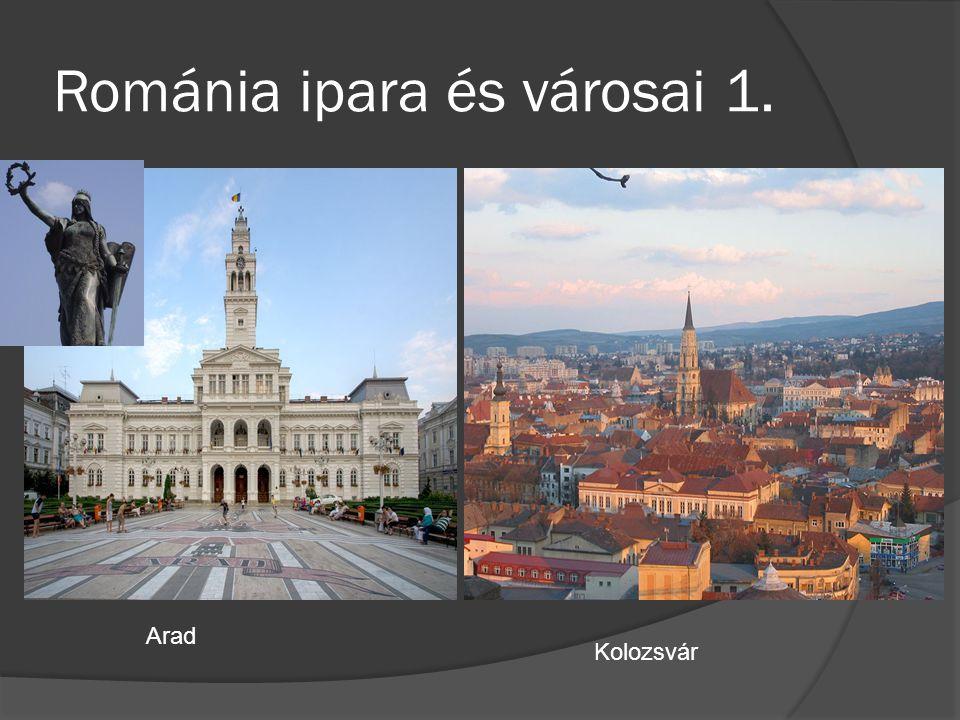 Románia ipara és városai 1. Arad Kolozsvár