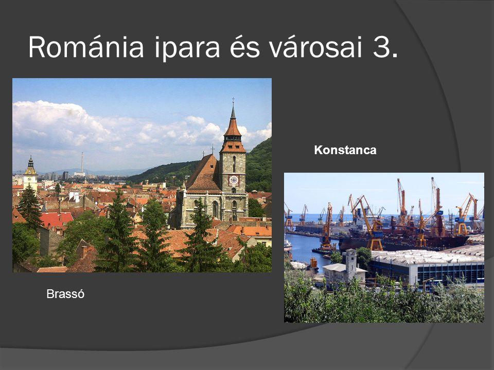 Románia ipara és városai 3. Brassó Konstanca