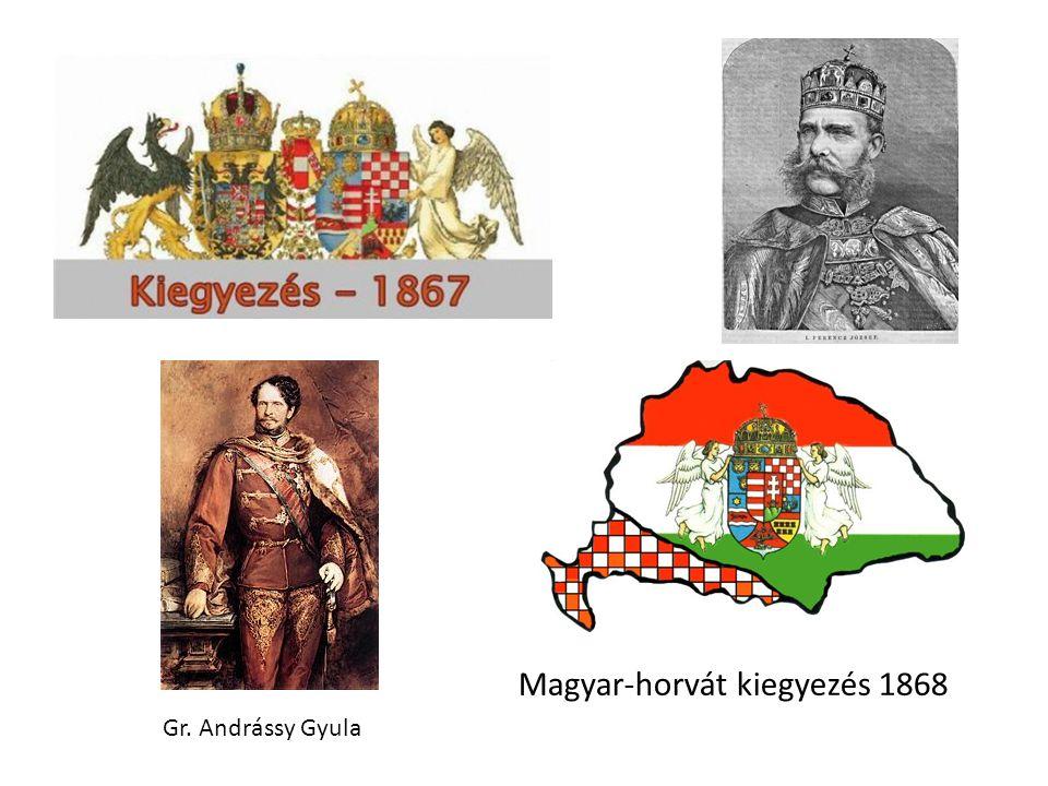Magyar-horvát kiegyezés 1868 Gr. Andrássy Gyula