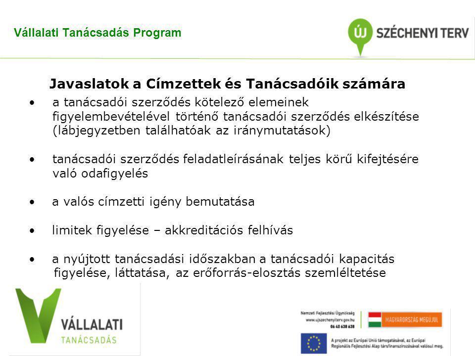 Vállalati Tanácsadás Program a tanácsadói szerződés kötelező elemeinek figyelembevételével történő tanácsadói szerződés elkészítése (lábjegyzetben tal