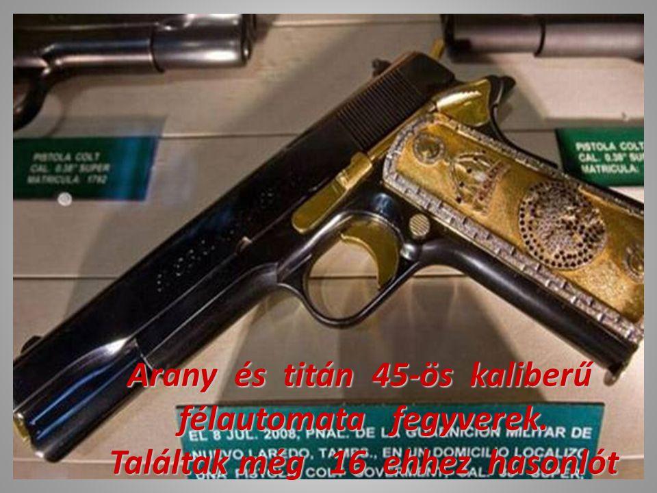 Ezeken a fegyvereken valóban arany van. 4