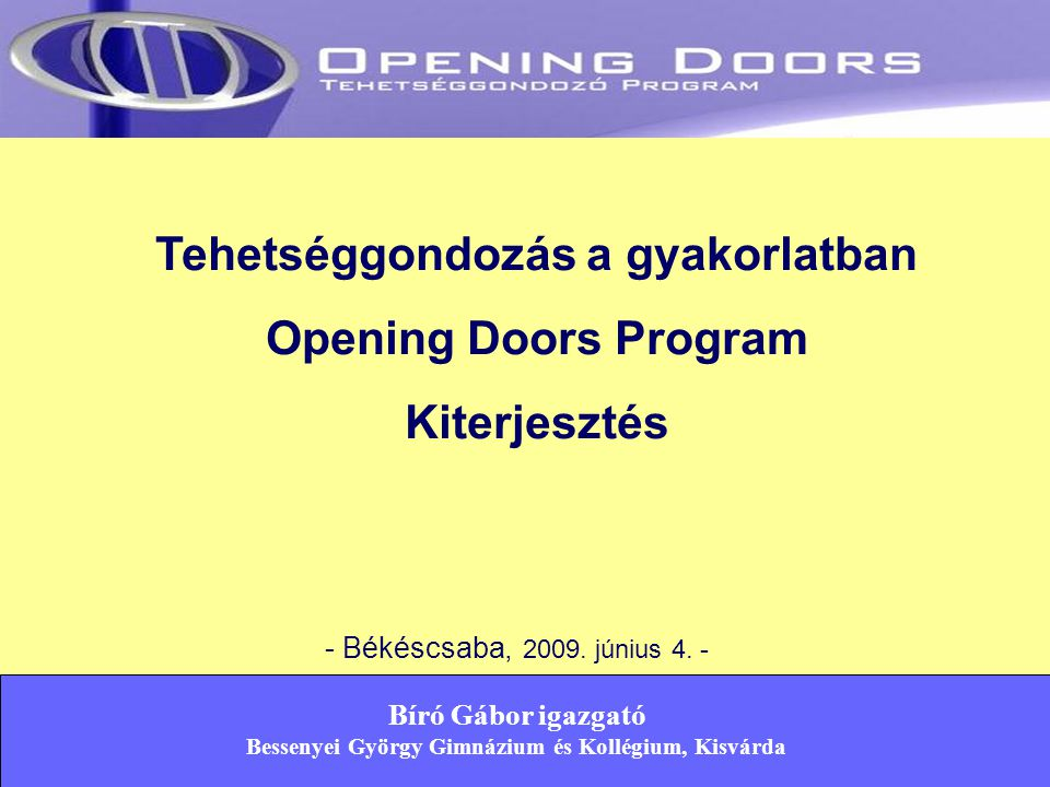 Partnerek teljes listája… GE Foundation GE Foundation GE Hungary Rt.