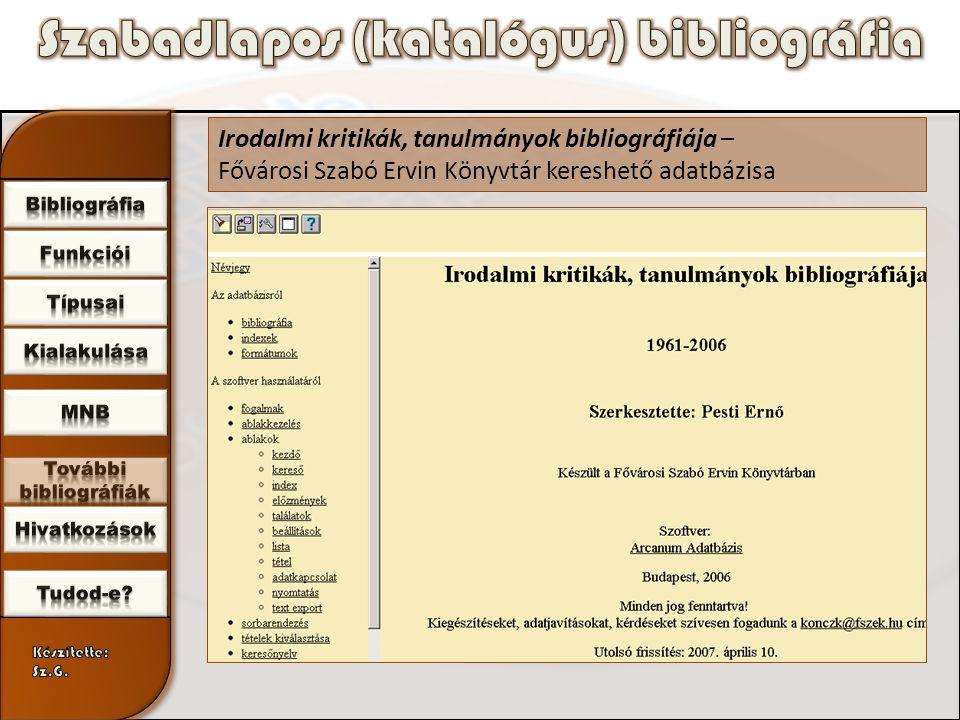 Irodalmi kritikák, tanulmányok bibliográfiája – Fővárosi Szabó Ervin Könyvtár kereshető adatbázisa