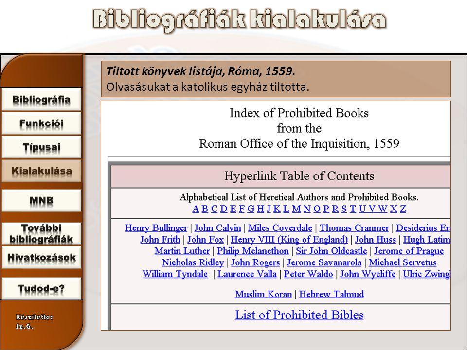 Tiltott könyvek listája, Róma, 1559. Olvasásukat a katolikus egyház tiltotta.