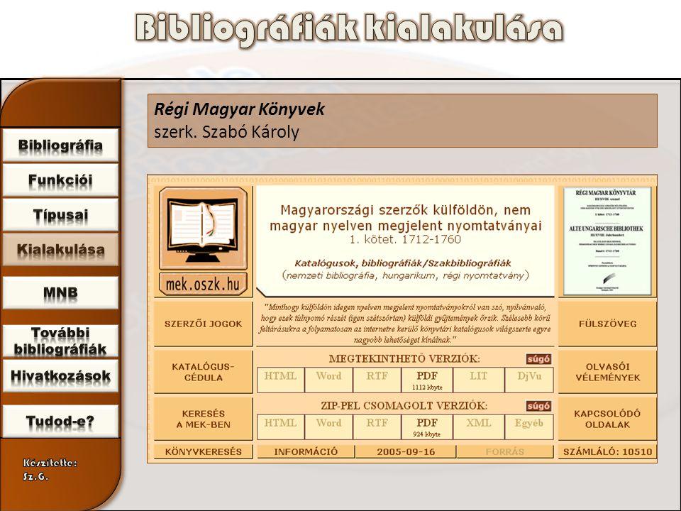 Régi Magyar Könyvek szerk. Szabó Károly