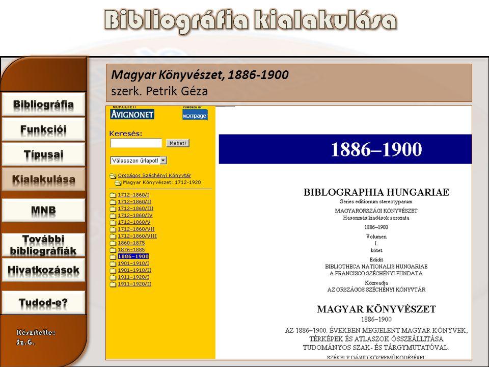 Magyar Könyvészet, 1886-1900 szerk. Petrik Géza