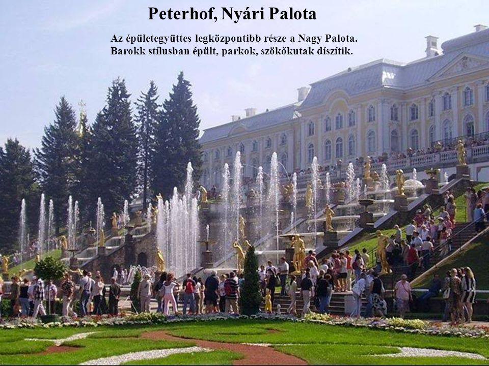 Konstantinovszkij Palota A palota építése 1720-ban kezdődött Nagy Péter cár rendeletére.