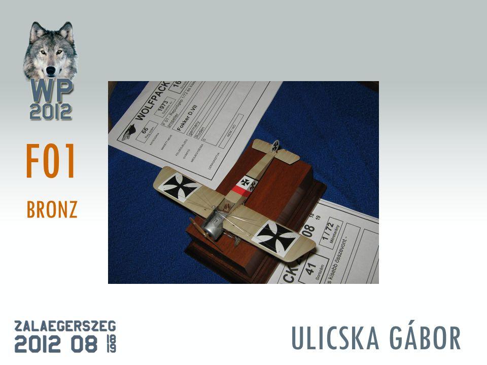 ULICSKA GÁBOR F01 BRONZ
