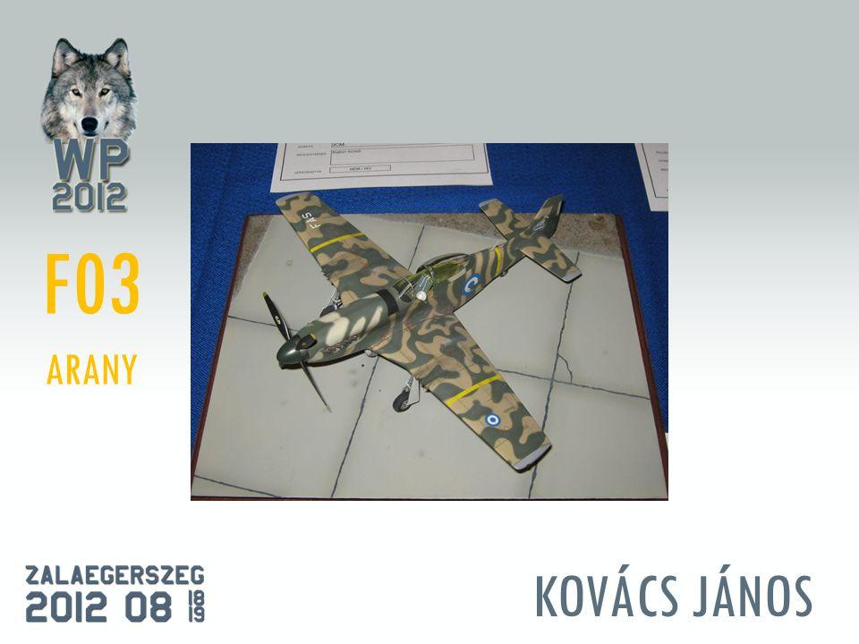 KOVÁCS JÁNOS F03 ARANY