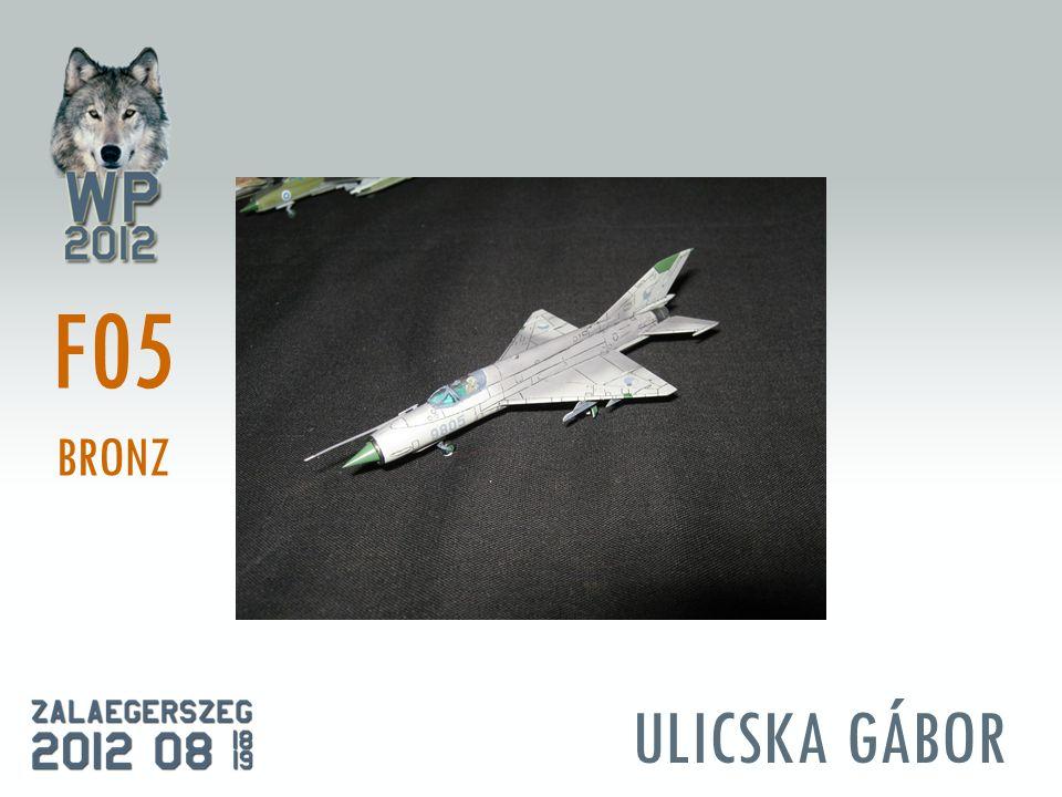 ULICSKA GÁBOR F05 BRONZ